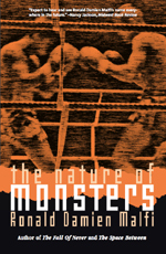 The Nature of Monsters by Ronald Damien Malfi